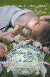 Sleeping Beauty Awakened: From Peasant to Princess to Queen - eBook