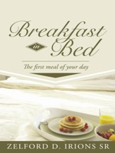 Breakfast in Bed: The first meal of your day - eBook