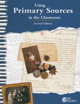 Using Primary Sources in the Classroom, 2nd Edition - PDF Download [Download]