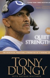 Quiet Strength: The Principles, Practices & Priorities of a Winning Life, softcover