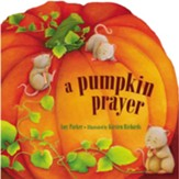 A Pumpkin Prayer - Slightly Imperfect