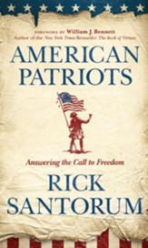 American Patriots: Answering the Call to Freedom - eBook
