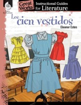 Los cien vestidos (The Hundred Dresses): An Instructional Guide for Literature: An Instructional Guide for Literature - PDF Download [Download]