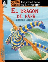 El dragon de papa (My Father's Dragon): An Instructional Guide for Literature: An Instructional Guide for Literature - PDF Download [Download]