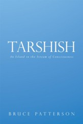 Tarshish: An Island in the Stream of Consciousness - eBook