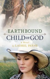 Earthbound Child of God - eBook