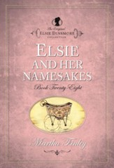 Elsie and Her Namesakes - eBook