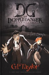#1: The First Escape, The Dopple Ganger Chronicles