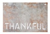 Thankful Faux Metal Sign