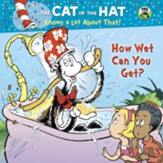 How Wet Can You Get? (Dr. Seuss/Cat in the Hat) - eBook