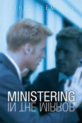 Ministering in the Mirror - eBook