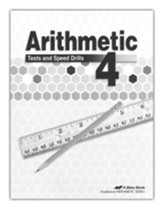 Arithmetic 4 Tests and Speed Drills  (Unbound Edition)