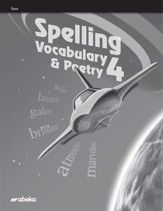 Spelling, Vocabulary, Poetry 4 Test  Book (Unbound Edition)