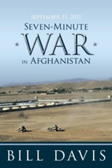 September 11, 2011 Seven-Minute War in Afghanistan - eBook
