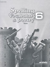 Spelling, Vocabulary, and Poetry 6 Test Book (Unbound Edition)