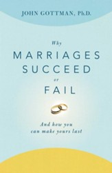Why Marriages Succeed or Fail: And How You Can Make Yours Last - eBook