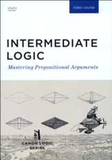 Intermediate Logic DVD Course (3rd Edition; 2019 Update)