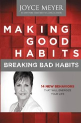 Making Good Habits, Breaking Bad Habits: 14 New Behaviors That Will Energize Your Life - eBook