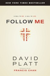 Follow Me: A Call to Die. A Call to Live. - eBook