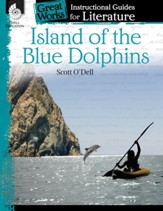 Island of the Blue Dolphins: An Instructional Guide for Literature: An Instructional Guide for Literature - PDF Download [Download]
