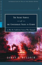 The Secret Service of the Confederate States in Europe: or, How the Confederate Cruisers Were Equipped - eBook