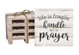 Life Is Fragile Wood Coaster