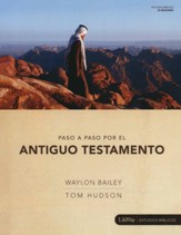 Paso a Paso por el Antiguo Testamento (Step by Step Through the Old Testament, Member Book)
