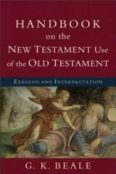 Handbook on the New Testament Use of the Old Testament: Exegesis and Interpretation - eBook