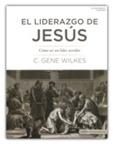 El Liderazgo de Jesus (Jesus on Leadership)