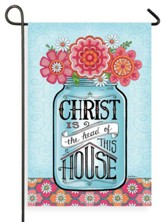 Christ Is The Head Of This House Flag, Small