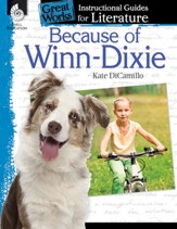 Because of Winn-Dixie: An Instructional Guide for Literature: An Instructional Guide for Literature - PDF Download [Download]