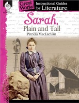 Sarah, Plain and Tall: An Instructional Guide for Literature: An Instructional Guide for Literature - PDF Download [Download]