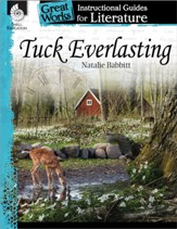 Tuck Everlasting: An Instructional Guide for Literature: An Instructional Guide for Literature - PDF Download [Download]