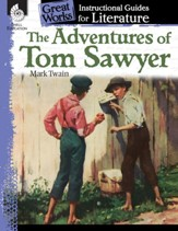 The Adventures of Tom Sawyer: An Instructional Guide for Literature: An Instructional Guide for Literature - PDF Download [Download]