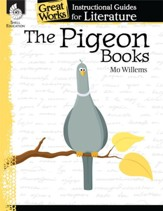 The Pigeon Books: An Instructional Guide for Literature: An Instructional Guide for Literature - PDF Download [Download]