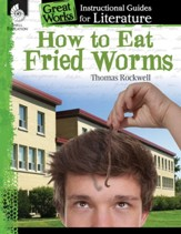 How to Eat Fried Worms: An Instructional Guide for Literature: An Instructional Guide for Literature - PDF Download [Download]
