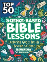 Top 50 Science-Based Bible Lessons - PDF Download [Download]