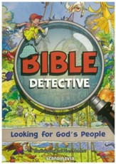 Bible Detective: Looking for God's People  - Slightly Imperfect