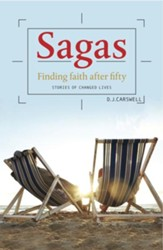 Sagas: Finding Faith After 50: Stories of Changed Lives - eBook