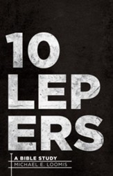 10 Lepers: A Bible Study - eBook