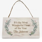 Personalized, Wooden Hanging Sign with Holly, Most  Wonderful Time of the Year, White