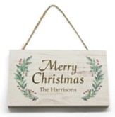 Personalized,  Wooden Hanging Sign with Holly, Merry  Christmas, White