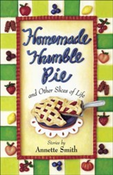 Homemade Humble Pie: and Other Slices of Life - eBook