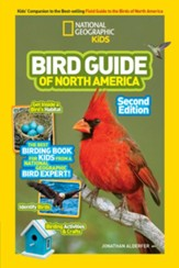 National Geographic Kids Bird Guide  of North  America, Second Edicion (Science & Nature) The Best Birding Book for Kids from National Geographic's Bird Experts