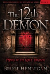The Twelfth Demon, Mark of the Wolf Dragon - eBook