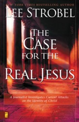 The Case for the Real Jesus: A Journalist Investigates Scientific Evidence That Points Toward God - eBook