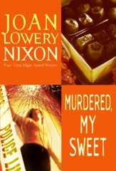 Murdered, My Sweet - eBook