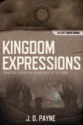 Kingdom Expressions: Trends Influencing the Advancement of the Gospel - eBook