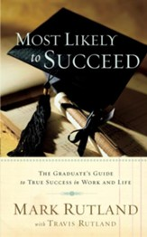 Most Likely To Succeed: The graduate's guide to true success in work and in life - eBook