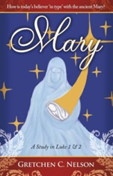 Mary: A Study in Luke 1 & 2 - eBook